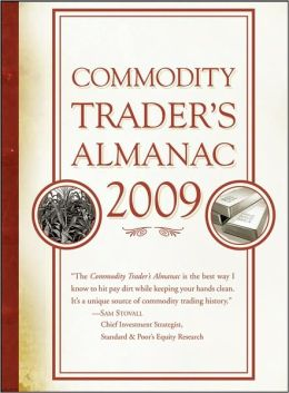 Commodity Trader's Almanac 2009 (Almanac Investor Series)