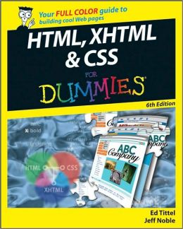 HTML, XHTML & CSS For Dummies, Sixth Edition