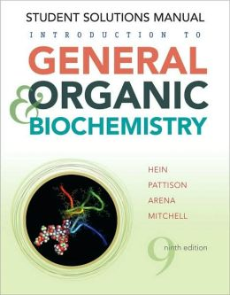 Introduction to General, Organic and Biochemistry, Student Solutions Manual