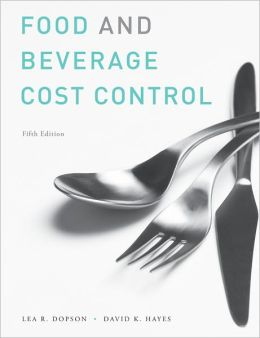 Food and Beverage Cost Control, Study Guide