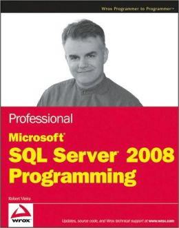 Professional Microsoft SQL Server 2008 Programming