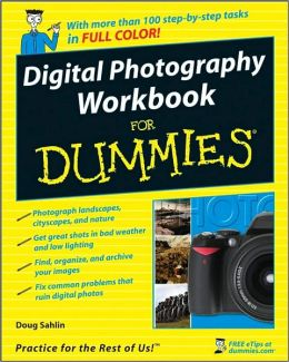 Digital Photography Workbook For Dummies