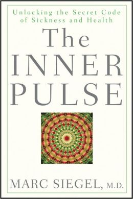 Inner Pulse: Unlocking the Secret Code of Sickness and Health