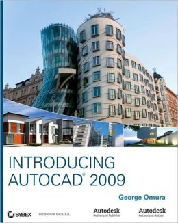 Introducing AutoCAD 2009 and AutoCAD LT 2009 (Serious Skills Series)