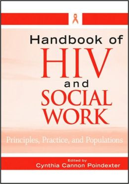 Handbook of HIV and Social Work: Principles, Practice, and Populations