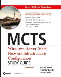 MCTS: Windows Server 2008 Network Infrastructure Configuration (Exam 70-642)