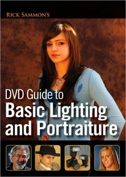 Rick Sammons DVD Guide to Basic Lighting and Portraiture