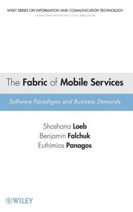 The Fabric of Mobile Services: Software Paradigms and Business Demands