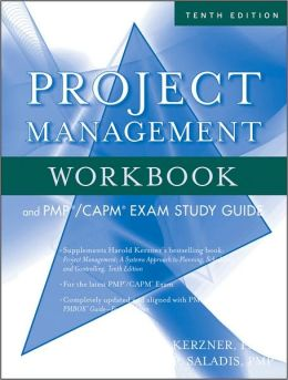 Project Management Workbook and PMP/CAPM Exam Study Guide
