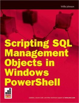 Scripting SQL Management Objects in Windows PowerShell
