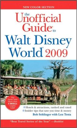 The Unofficial Guide to Walt Disney World 2009 (Unofficial Guides Series)