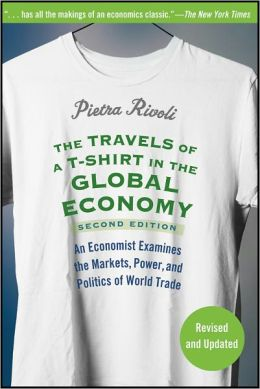 The Travels Of A T Shirt In A Global Economy