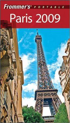 Frommer's Portable Paris 2009