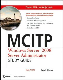 MCLTP - Windows Server 2008 Administrator: Exam 70-646