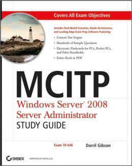 MCLTP - Windows Server 2008 Administrator: Exam 70-646