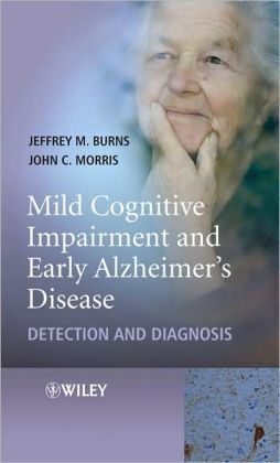 Early Diagnosis and Treatment of Mild Cognitive Impairment