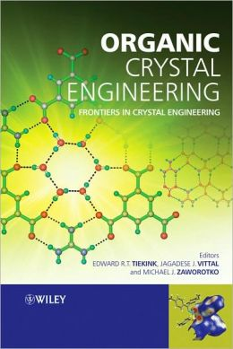 Organic Crystal Engineering: Frontiers in Crystal Engineering