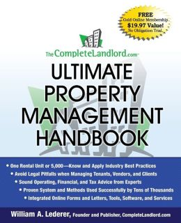 CompleteLandlord. com Ultimate Property Management Handbook