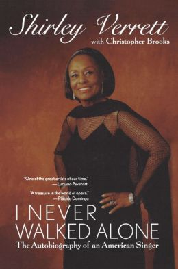 I Never Walked Alone: The Autobiography of an American Singer