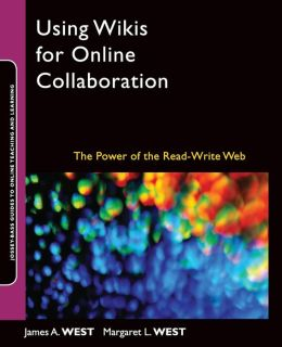 Using Wikis for Online Collaboration: The Power of the Read-Write Web