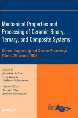 Mechanical Properties and Performance of Engineering Ceramics and Composites IV: Ceramic Engineering and Science Proceedings