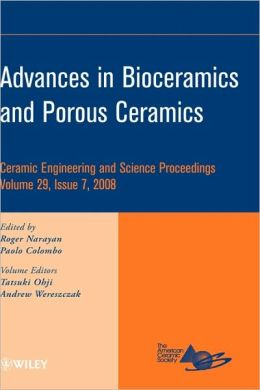 Advances in Bioceramics and Porous Ceramics: Ceramic Engineering and Science Proceedings