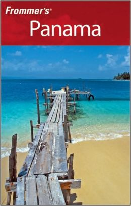 Frommer's Panama (Frommer's Complete Series)