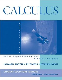 Calculus: Early Transcendentals, Single Variable -Student Solution Manual