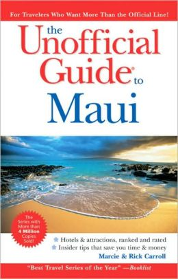 The Unofficial Guide: Maui