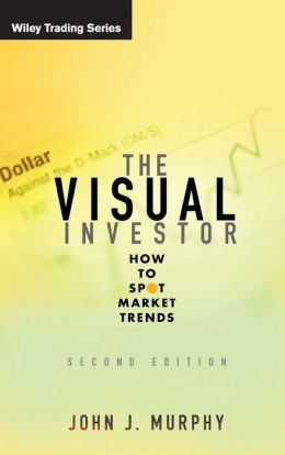 The Visual Investor: How to Spot Market Trends (Wiley Trading Series)