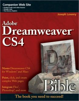 Adobe Dreamweaver CS4 Bible (Bible Series)