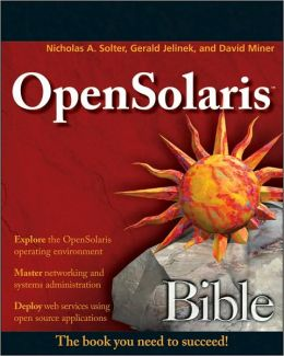 OpenSolaris Bible (Bible Series)
