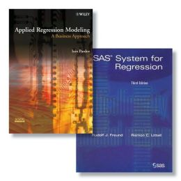 SAS System for Regression + Applied Regression Modeling: A Business Approach, Third Edition Set