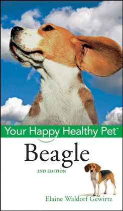 Beagle: Your Happy Healthy Pet