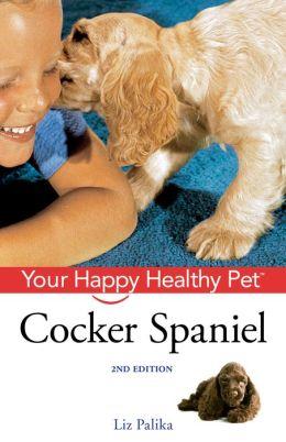 Cocker Spaniel: Your Happy Healthy Pet