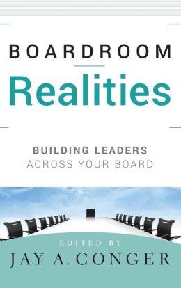 Boardroom Realities: Building Leaders Across Your Board