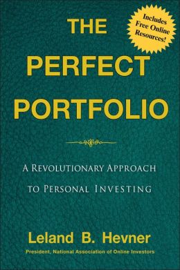 The Perfect Portfolio: A Revolutionary New Approach to Personal Investing