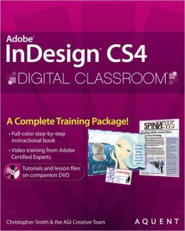 InDesign CS4 Digital Classroom (Digital Classroom Series)