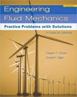 Engineering Fluid Mechanics: Practice Problems with Solutions
