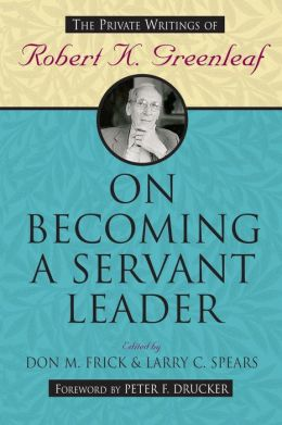 Becoming a Servant Leader C
