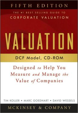 Valuation DCF Model, CD-ROM: Designed to Help You Measure and Manage the Value of Companies