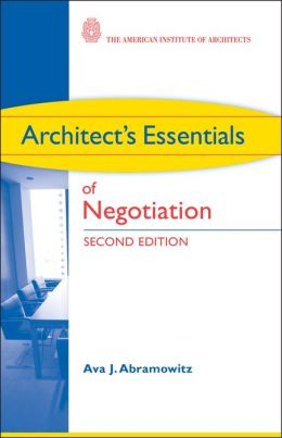 Architect's Essentials of Negotiation