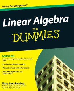 Linear Algebra For Dummies