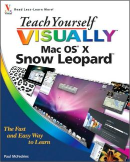 Teach Yourself VISUALLY Mac OS X Snow Leopard
