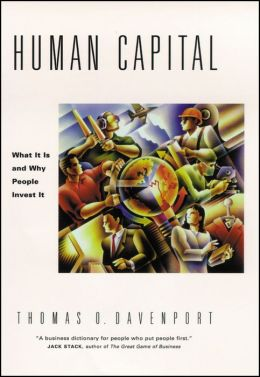 Human Capital: What It Is and Why People Invest It