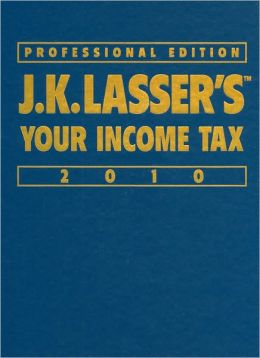 J.K. Lasser's Your Income Tax 2010 (J.K. Lasser Series)