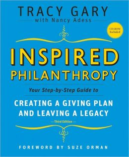 Inspired Philanthropy: Your Step-by-Step Guide to Creating a Giving Plan and Leaving a Legacy