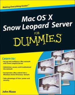 Mac OS X Snow Leopard Server For Dummies John Rizzo