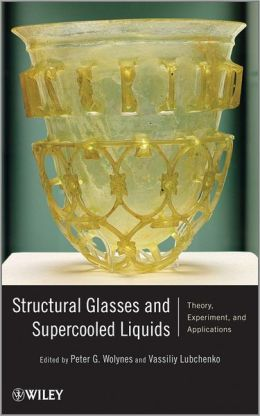 Structural Glasses and Supercooled Liquids: Theory, Experiment, and Applications