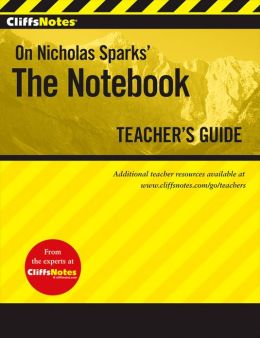 CliffsNotes The Notebook Teacher's Guide